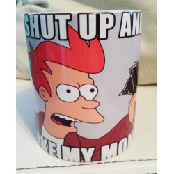 "Taza Fry Futurama ""Shut Up and take my money"""